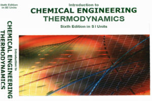 Chemical Engineering Thermodynamics 6th edition
