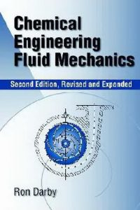 Chemical Engineering Fluid Mechanics Darby 2nd Edition Pdf
