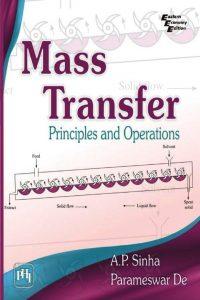 Mass Transfer Principle and Operations AP Sinha