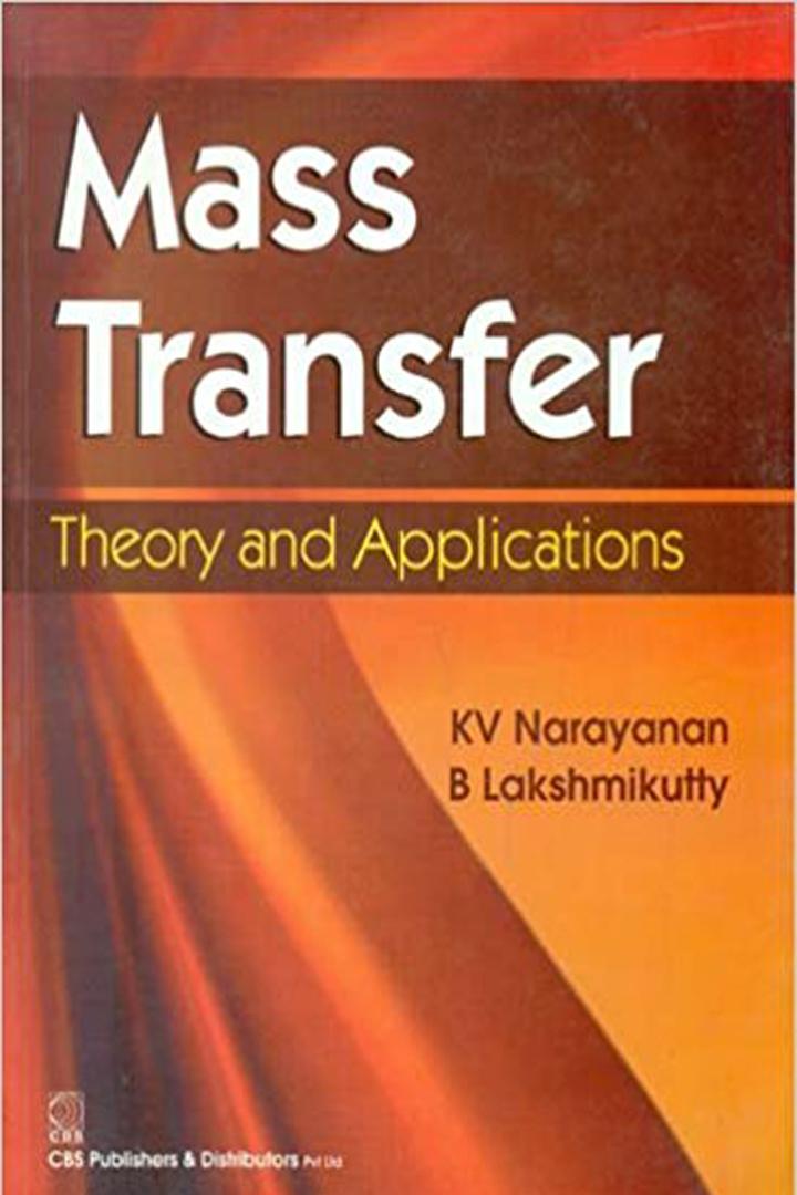Mass Transfer Theory and Applications KV Narayanan