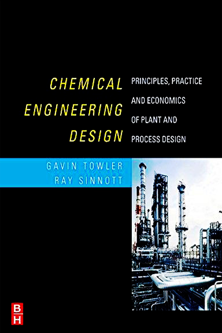Principles, Practice and Economics of Plant and Process Design