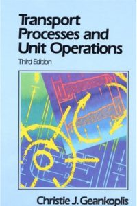 Transport Processes and Separation Process Principles Geankoplis 3rd Edition