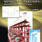 Mass Transfer and Separation Process  Principle and Applications Diran Basmadijan Pdf free download