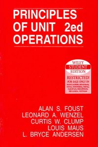 Principles Of Unit Operations 2nd edition Foust