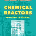Chemical Reactors From Design To Operations Jean Paul Pdf Free Download
