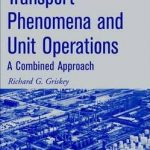 Transport Phenomena and Unit Operations A Combined Approach Pdf Free Download