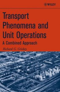 Transport Phenomena and Unit Operations A Combined Approach pdf download