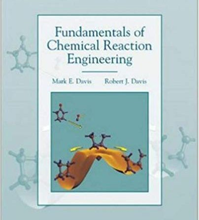 Fundamentals of Chemical Reaction Engineering Pdf
