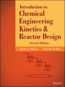 AN INTRODUCTION TO CHEMICAL ENGINEERING KINETICS and REACTOR DESIGN Pdf Download